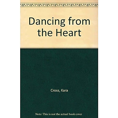 Dancing from the Heart, New Book (9781465204073)