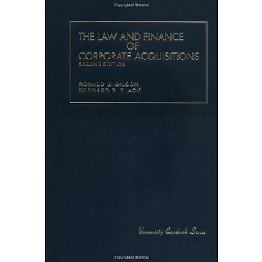 Gilson and Black's The Law and Finance of Corporate Acquisitions, 2d, Used Book (9781566620673)