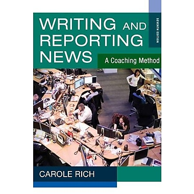 Bundle: Writing & Reporting News: A Coaching Method, 7th, Used Book (9781133302698)