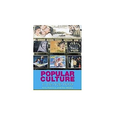 Popular Culture In The Arab World, New Book (9789774160547)
