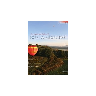 Fundamentals of Cost Accounting with Connect Plus, New Book (9780077398194)