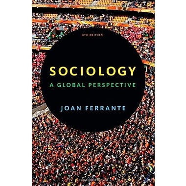 Sociology: A Global Perspective, (9781111833909)