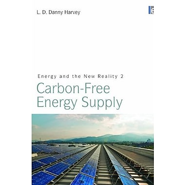 Energy and the New Reality 2: Carbon-free Energy Supply, New Book (9781849710732)