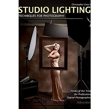 Christopher Grey's Studio Lighting Techniques for Photography, Used Book (9781584282716)