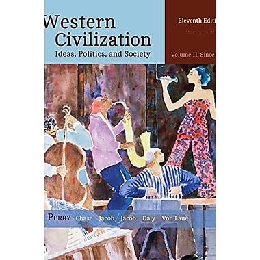 Western Civilization: Ideas, Politics, and Society, Volume II: From 1600, New Book (9781305091429)