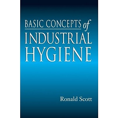 Basic Concepts of Industrial Hygiene, New Book (9781566702928)