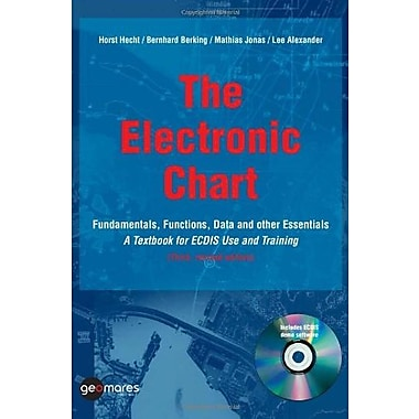 The Electronic Chart, Fundamentals, Fuctions, Data & Other Essentials, Used Book (9789080620582)