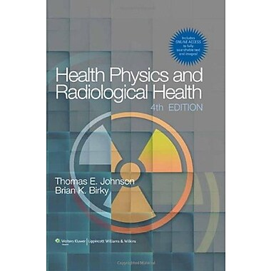 Health Physics and Radiological Health, New Book (9781609134198)