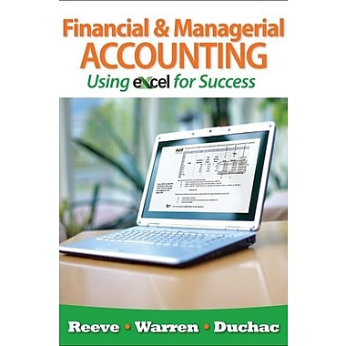 Bundle: Financial & Managerial Accounting Using Excel for Success + Essential Resources, (9781111993979)