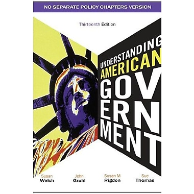 Understanding American Government - No Separate Policy Chapter, Used Book (9781111341879)