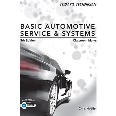 Today's Technician: Basic Automotive Service and Systems, Classroom Manual and Shop Manual, (9781285442297)