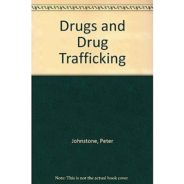 Drugs and Drug Trafficking, New Book (9781465203892)