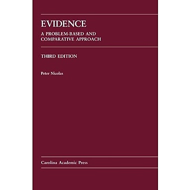Evidence: A Problem-Based and Comparative Approach, Used Book (9781611630954)