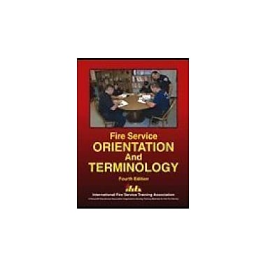 Fire Service Orientation and Terminology, Used Book (9780879392321)
