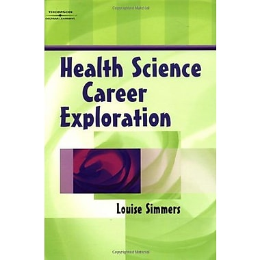 Health Science Career Exploration, New Book (9781401858094)