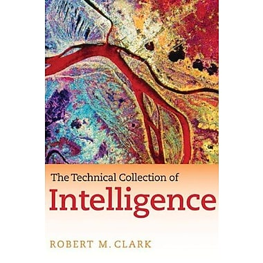 The Technical Collection of Intelligence, New Book (9781604265644)