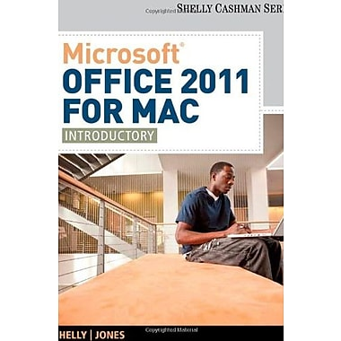 Microsoft Office 2011 for Mac: Introductory (New 1st Editions in Computing), New Book (9781133626398)