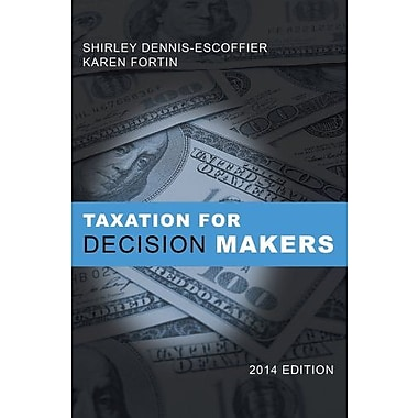 Taxation for Decision Makers 2014 Edition, New Book (9781118654545)