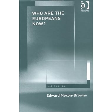 Who Are the Europeans Now, New Book (9781840144291)