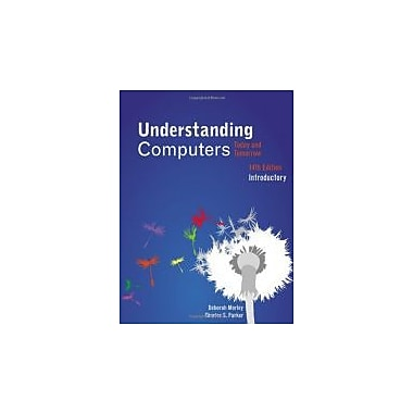 Understanding Computers: Today and Tomorrow, Introductory, Used Book (9781133190257)