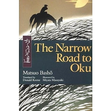 The Narrow Road to Oku (Illustrated Japanese Classics), New Book (9784770020284)