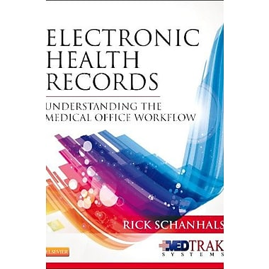 Electronic Health Records: Understanding the Medical Office Workflow, 1e, New Book (9781455750221)