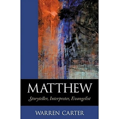 Matthew: Storyteller, Interpreter, Evangelist, New Book (9781565639850)