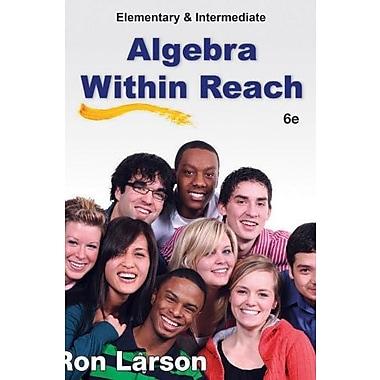 Elementary and Intermediate Algebra: Algebra Within Reach, Used Book (9781285074672)