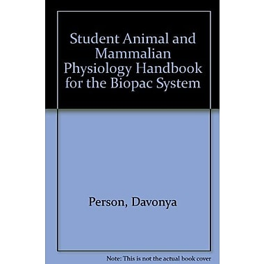 Student Animal and Mammalian Physiology Handbook for the BIOPAC System, New Book (9781465204042)