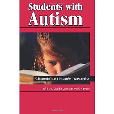 Students with Autism: Characteristics and Instruction Programming, New Book (9781565936300)