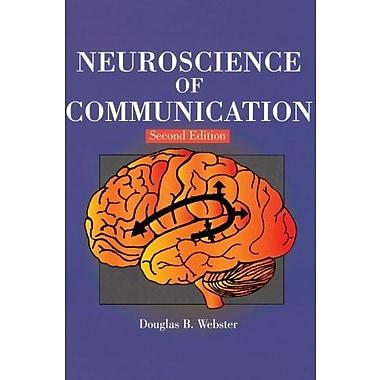 Neuroscience of Communication, 2nd Edition (Singular Textbook Series), New Book (9781565939851)