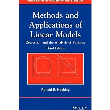 Methods and Applications of Linear Models: Regression and the Analysis of Variance, New Book (9781118329504)