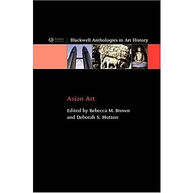 Asian Art: An Anthology (Blackwell Anthologies in Art History), New Book (9781405122405)