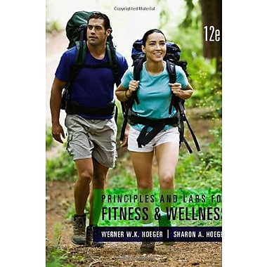 Principles and Labs for Fitness and Wellness, New Book (9781133593287)