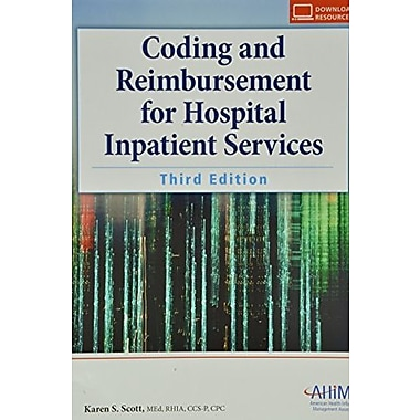 Coding and Reimbursement for Hospital Inpatient Services, New Book (9781584262619)