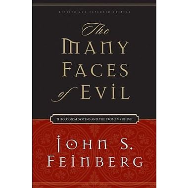 The Many Faces of Evil (Revised and Expanded Edition): Theological Systems and the Problems of Evil, New Book (9781581345674)