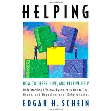 Helping: How to Offer, Give, and Receive Help, New Book (9781576758632)