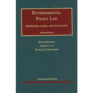 Doremus, Lin and Rosenberg's Environmental Policy Law, 6th (University Casebook Series), New Book (9781609301736)