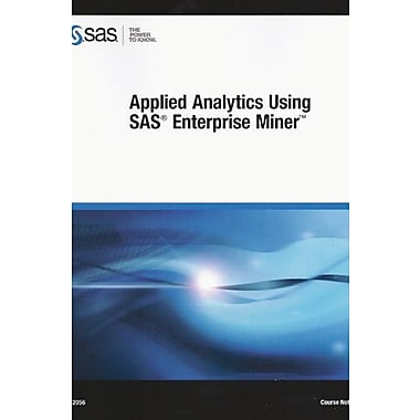 Applied Analytics Using SAS Enterprise Miner, Used Book (9781612901398)