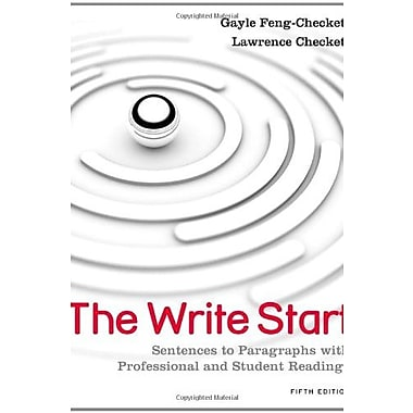 The Write Start: Sentences to Paragraphs with Professional and Student Readings, New Book (9781111350277)