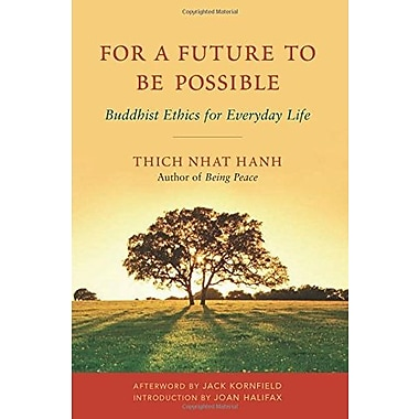 For a Future to Be Possible: Buddhist Ethics for Everyday Life, New Book (9781888375664)
