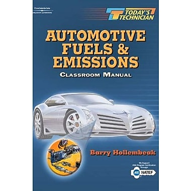 Today's Technician: Automotive Fuels and Emissions. Classroom and Shop Manual Set (Bk.1), New Book (9781401839048)