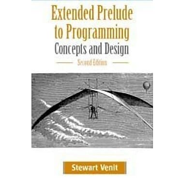 Extended Prelude to Programming: Concepts and Design (2nd Edition), New Book (9781576761328)