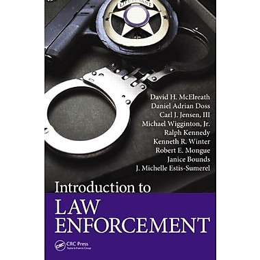 Introduction to Law Enforcement, Used Book (9781466556232)