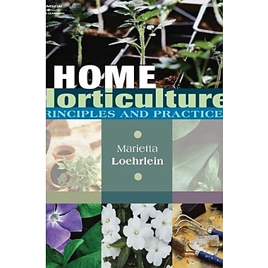 Home Horticulture: Principles and Practices, New Book (9781401896355)