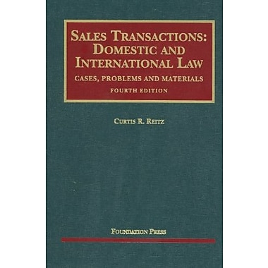 Reitz's Sales Transactions: Domestic and International Law, 4th (University Casebook Series), New Book (9781599418872)