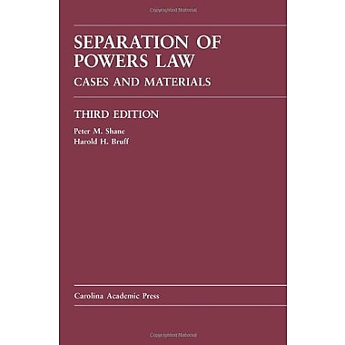 Separation of Powers Law: Cases and Materials, New Book (9781594607417)