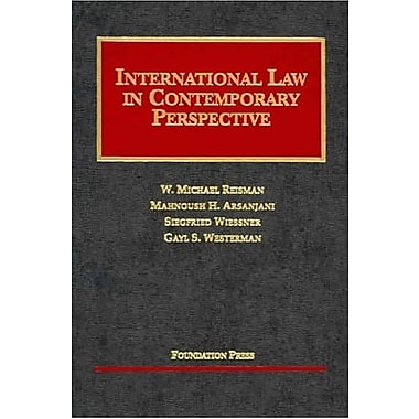 Reisman, Arsanjani, Wiessner, & Westerman's Int'l Law in Contemporary Perspective, 2d, New Book (9781587786532)