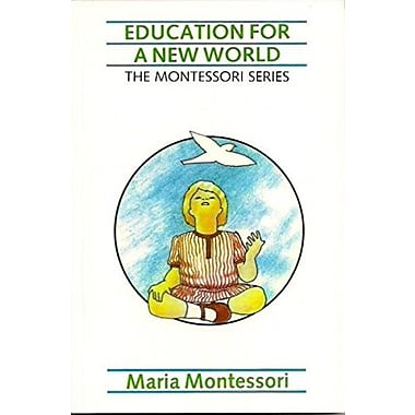 Education for a New World (The Montessori Series, Volume 5), New Book (9789081172448)