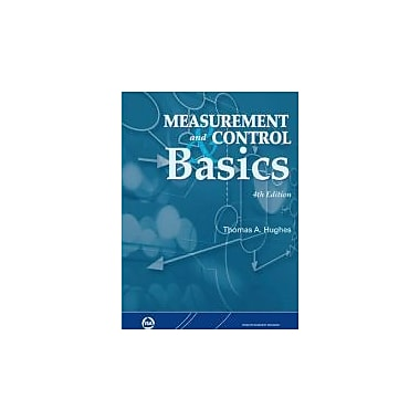 Measurement and Control Basics, 4th Edition, New Book (9781556179167)